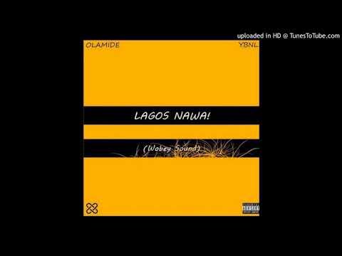 Olamide    Radio Lagos Lagos Nawa