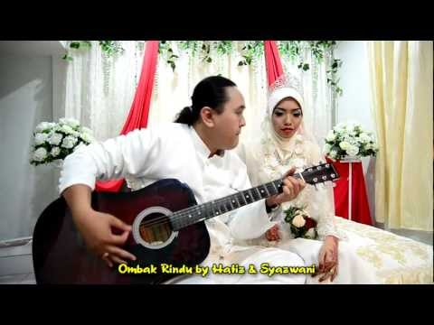 Ombak Rindu by Hafiz & Wani.mp4