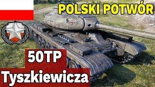 POLSKI POTWÓR - 50TP Tyszkiewicza - World of Tanks