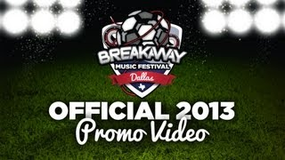 Breakaway Dallas 2013 Official Promo Video