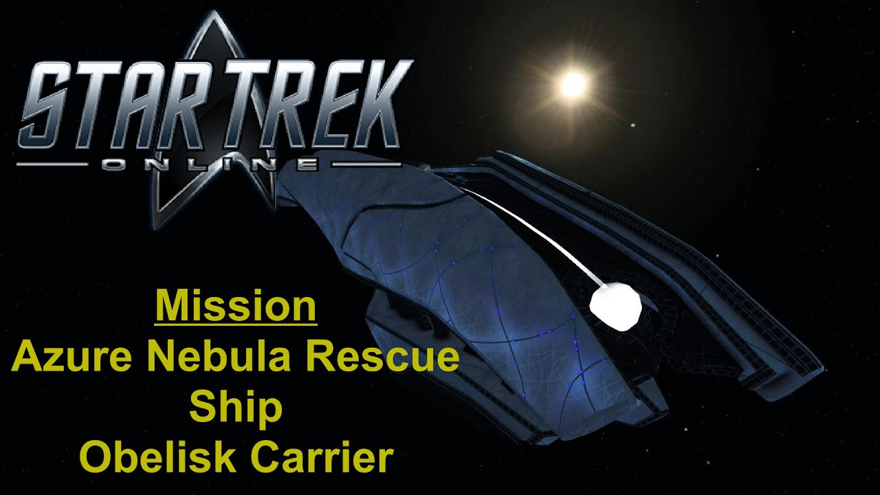 Star Trek Online Azure Nebula Rescue Youtube