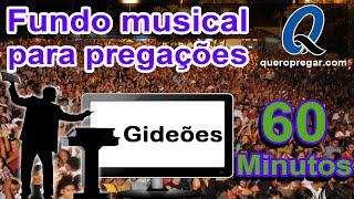 Fundo Musical Para Pregação -Gideões -[QUERO PREGAR]