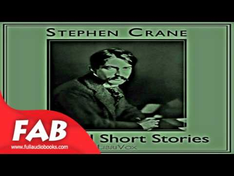 Selected Short Stories Full Audiobook by Stephen CRANE by General Fiction, Short Stories
