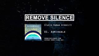 REMOVE SILENCE - 01 Admirable [SHA]