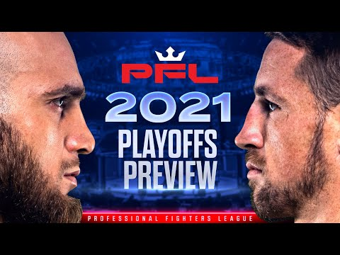 2021 PFL Playoffs Preview: Featherweights & Light Heavyweights