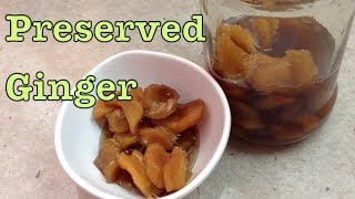 How To Preserve Ginger Cheekyricho Tutorial