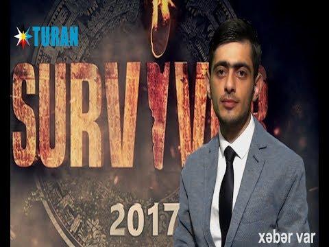 """Xəbər var: """"Azərbaycan xalqı """"Survivor""""da yarışacaq - Prezidentin qərarıdır"""" (26.05.2017)"""
