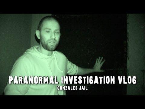 Paranormal Investigation Vlog: Haunted Gonzales Jail!