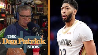 Pelicans don't want to trade Anthony Davis before deadline | The Dan Patrick Show | NBC Sports