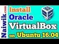 Install Oracle VM VirtualBox 5.1 on Ubuntu 16.04