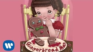 Melanie Martinez Gingerbread Man Audio.mp3