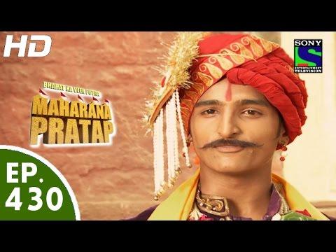 Download Bharat Ka Veer Putra Maharana Pratap - महाराणा प्रताप - Episode 430 - 8th June, 2015