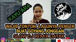 Download KAYU ARA - DJ REMIX LAGU DAYAK TERBARU 2021 versi jonggan