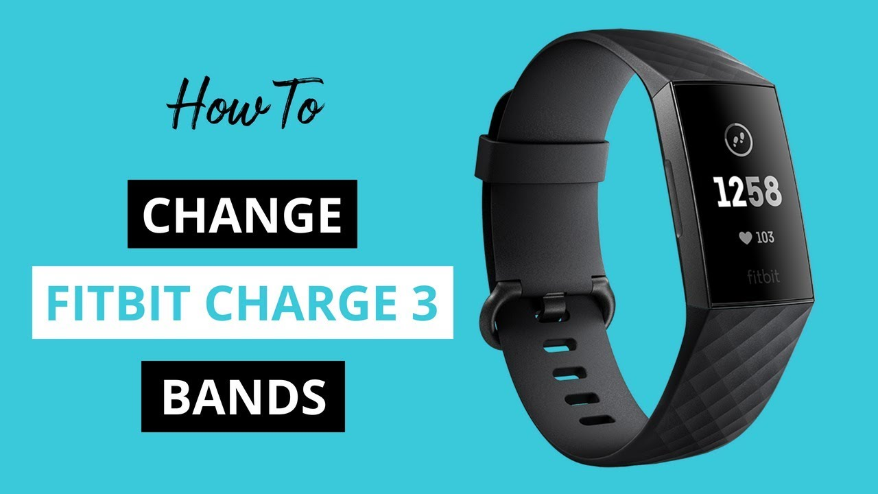 How to Change Fitbit Charge 3 Bands