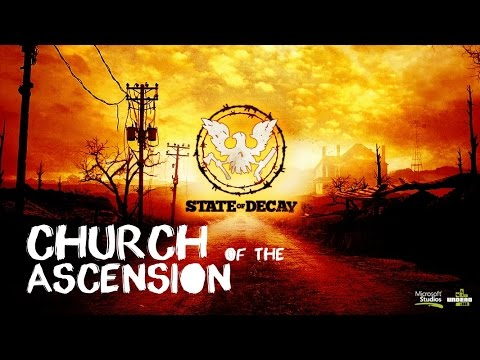 State of Decay: Get to Church of the Ascension Gameplay (Xbox One, PC)