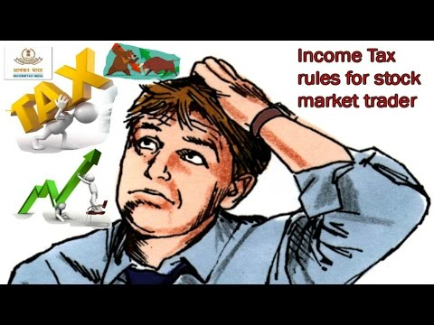 Income tax rules for stock market trader