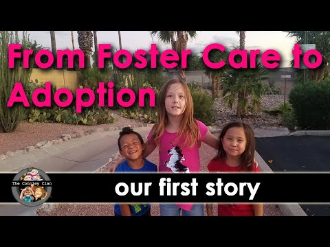 From Foster Care to Adoption (Our First Story)