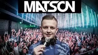 ✬Matson - najlepsze nuty ✬The Best of Matson ✬Najlepsza vixa od Matsona ✬Matson Set vol.2 (Dj Dziob)
