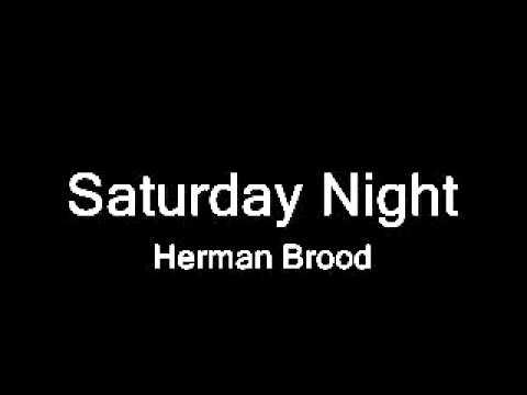 Saturday Night - Herman Brood