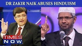 Dr Zakir Naik Abuses Hinduism