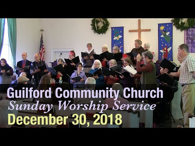 Guilford Church Service - 12/30/18