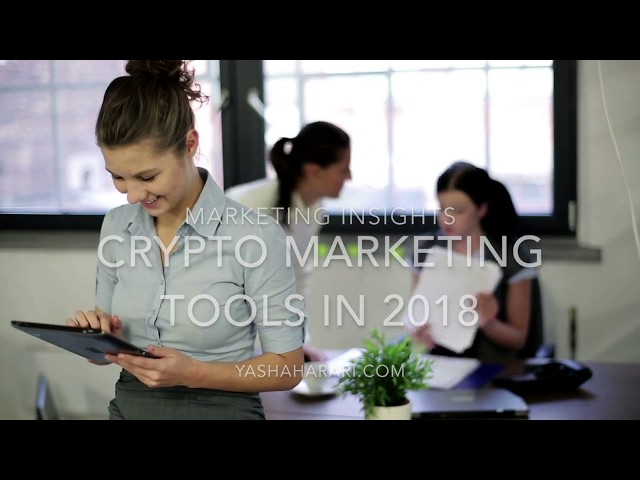 Top Six Crypto Marketing Tools for Q4 2018