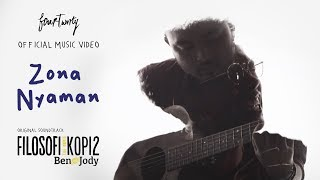 Fourtwnty - Zona Nyaman OST. Filosofi Kopi 2: Ben & Jody (Official Music Mp3)