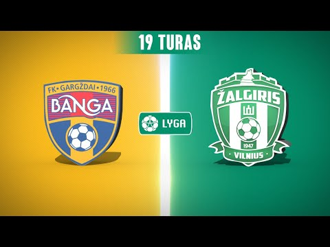 Banga Gargzdai Zalgiris Goals And Highlights
