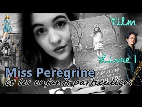 FILM 🎬 + LIVRE 1 📖 : MISS PEREGRINE ET LES ENFANTS PARTICULIERS streaming vf