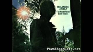 Philamore Lincoln - When You Were Walking My Way
