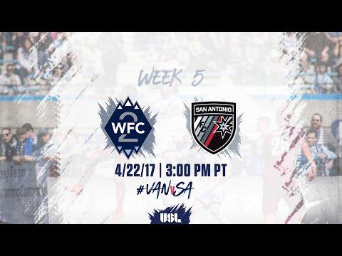 USL LIVE - Vancouver Whitecaps FC 2 vs San Antonio FC 4/22/17