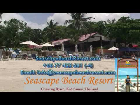Seascape Beach Resort – Chaweng Beach, Koh Samui