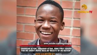 GHANAIAN ACTOR ABRAHAM ATTAH WINS FIRST AWARD FOR HIS DEBUT MOVIE ROLE IN 39BEASTS OF NO NATION39