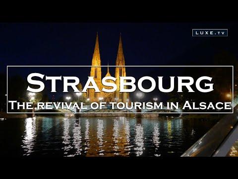 Strasbourg, Tourism makes a comeback!