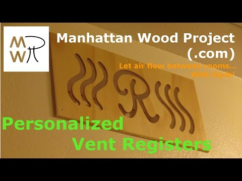 16 - Personalized Vent Register - Manhattan Wood Project