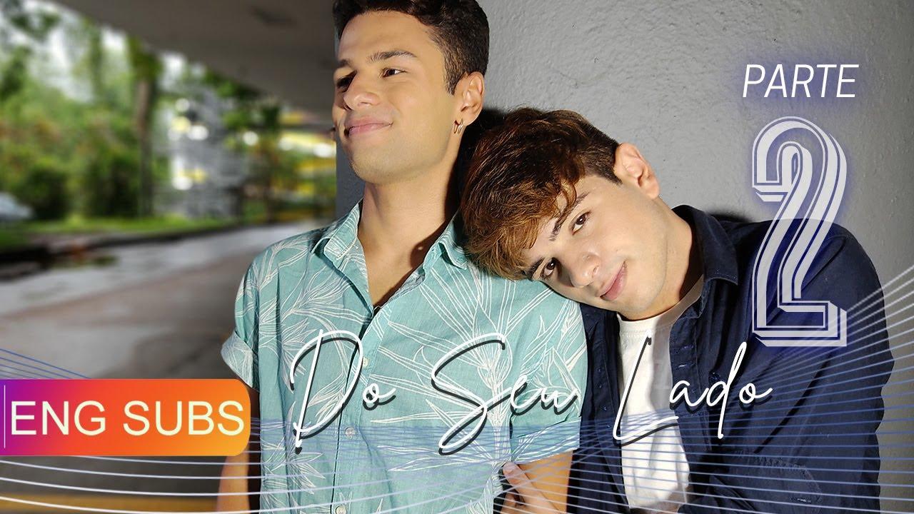 Download Do Seu lado - Parte 02 - ENG SUBS BL: Boys Love