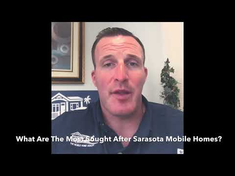 What Are The Most Sought After Sarasota Mobile Homes?