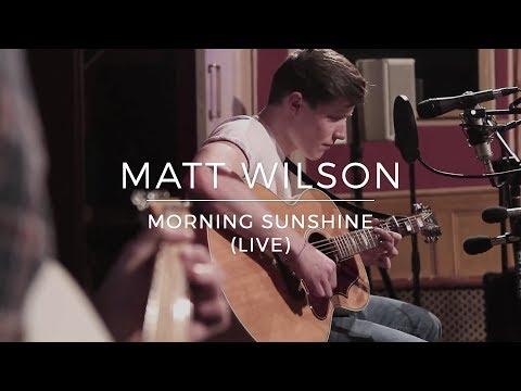 Matt Wilson | Morning Sunshine (Live)