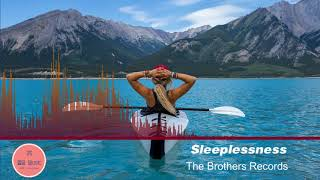 [Royalty Free Music] Title : Sleeplessness by The Brothers Records