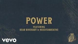 Play Power (feat. Bear Rinehart of NEEDTOBREATHE)