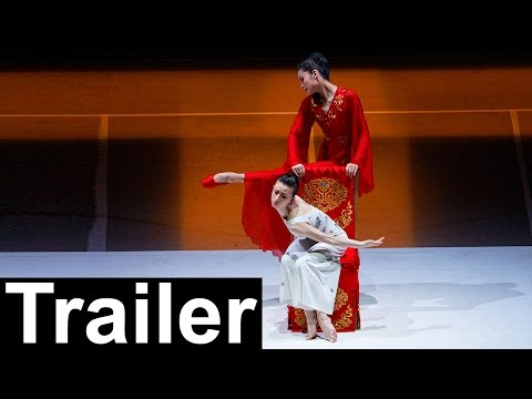 National Ballet of China - The Peony Pavilion - Trailer (Sadler's Wells)
