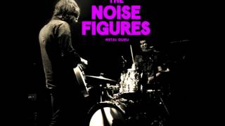 The Noise Figures - Metal Guru (T-Rex Cover)