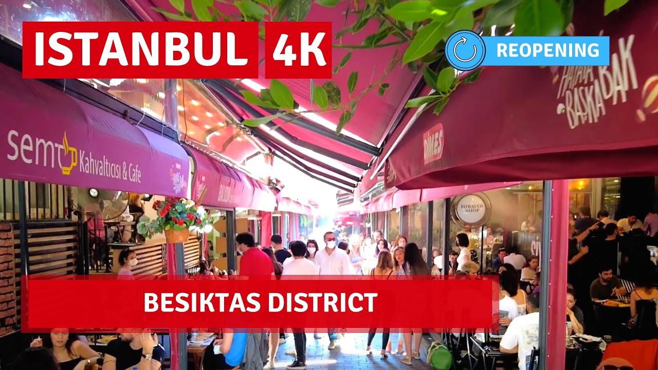 FULL REOPENING! Istanbul Beşiktaş District Walking Tour 12 June 2021  4k UHD 60fps