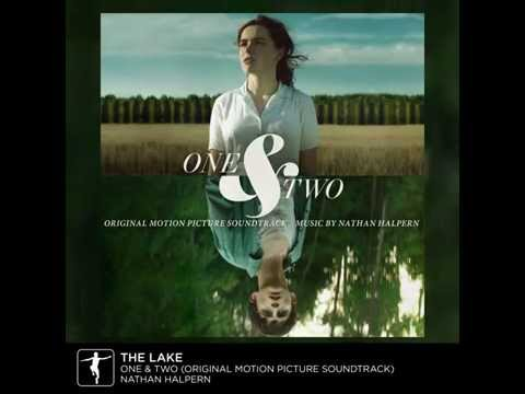 "Nathan Halpern - ""The Lake"" - One & Two Soundtrack Preview (Official Video)"