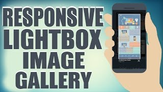 Responsive Lightbox Image Gallery - HTML5/CSS3 Web Development Tutorial