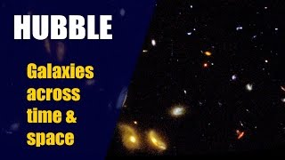 HUBBLE SPACE TELESCOPE: Galaxies Across Space And Time 4K short video