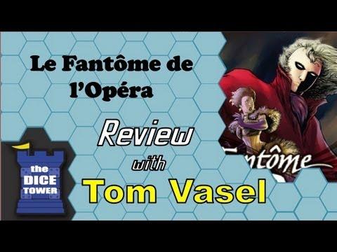 Le Fantome de l'Opera Review - with Tom Vasel
