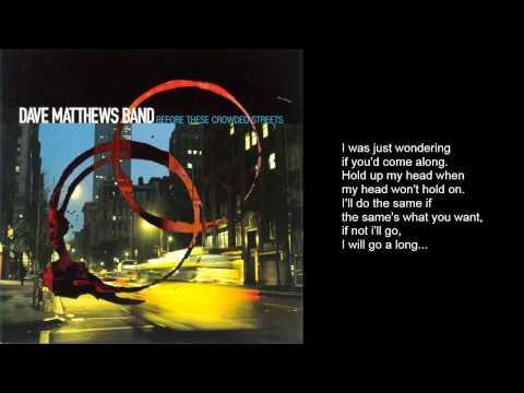Dave Matthews Band - The Stone (with Lyrics)