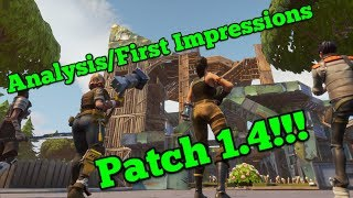 Fortnite Patch 1.4 Analysis | First Impressions | Beginners Guide