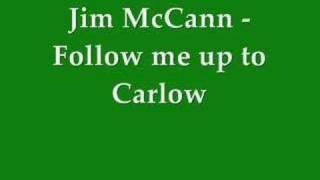 Jim McCann - Follow me up to Carlow